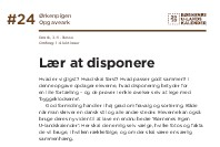 Lær at disponere